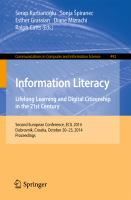 Information Literacy. Lifelong Learning and Digital Citizenship in the 21st Century [electronic resource] : Second European Conference, ECIL 2014, Dubrovnik, Croatia, October 20-23,             2014. Proceedings