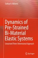 Dynamics of Pre-Strained Bi-Material Elastic Systems [electronic resource] : Linearized Three-Dimensional Approach