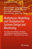 Multiphysics Modelling and Simulation for Systems Design and Monitoring [electronic resource] : Proceedings of the Multiphysics Modelling and Simulation for Systems Design Conference,             MMSSD 2014, 17-19 December, Sousse, Tunisia