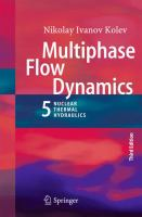 Multiphase flow dynamics 5 [electronic resource] : nuclear thermal hydraulics