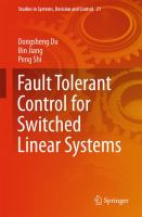 Fault Tolerant Control for Switched Linear Systems [electronic resource]