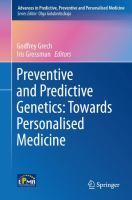 Preventive and Predictive Genetics: Towards Personalised Medicine [electronic resource]