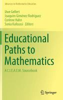 Educational paths to mathematics [electronic resource] : a C.I.E.A.E.M. sourcebook