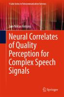 Neural Correlates of Quality Perception for Complex Speech Signals [electronic resource]