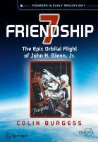 Friendship 7 [electronic resource] : The Epic Orbital Flight of John H. Glenn, Jr.
