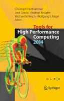 Tools for High Performance Computing 2014 [electronic resource] : Proceedings of the 8th International Workshop on Parallel Tools for High Performance Computing, October 2014,             HLRS, Stuttgart, Germany