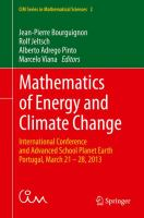 Mathematics of Energy and Climate Change [electronic resource] : International Conference and Advanced School Planet Earth, Portugal, March 21-28, 2013