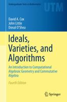 Ideals, Varieties, and Algorithms [electronic resource] : An Introduction to Computational Algebraic Geometry and Commutative Algebra