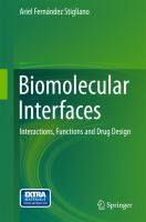 Biomolecular Interfaces [electronic resource] : Interactions, Functions and Drug Design