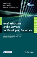 e-Infrastructure and e-Services for Developing Countries [electronic resource] : 6th International Conference, AFRICOMM 2014, Kampala, Uganda, November 24-25, 2014, Revised Selected             Papers