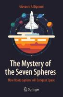 The Mystery of the Seven Spheres [electronic resource] : How Homo sapiens will Conquer Space