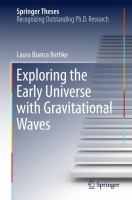 Exploring the Early Universe with Gravitational Waves [electronic resource]