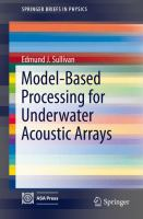 Model-Based Processing for Underwater Acoustic Arrays [electronic resource]