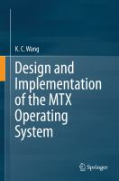 Design and Implementation of the MTX Operating System [electronic resource]
