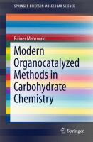 Modern Organocatalyzed Methods in Carbohydrate Chemistry [electronic resource]