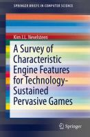 A survey of characteristic engine features for technology-sustained pervasive games [electronic resource]