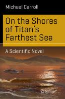 On the Shores of Titan's Farthest Sea [electronic resource] : A Scientific Novel