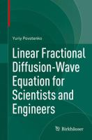Linear Fractional Diffusion-Wave Equation for Scientists and Engineers [electronic resource]