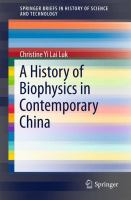 A history of biophysics in contemporary China [electronic resource]