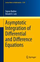 Asymptotic Integration of Differential and Difference Equations [electronic resource]