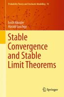Stable Convergence and Stable Limit Theorems [electronic resource]
