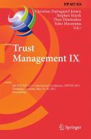 Trust Management IX [electronic resource] : 9th IFIP WG 11.11 International Conference, IFIPTM 2015, Hamburg, Germany, May 26-28, 2015, Proceedings