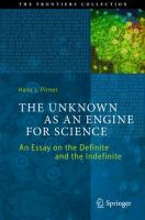The Unknown as an Engine for Science [electronic resource] : An Essay on the Definite and the Indefinite