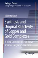 Synthesis and Original Reactivity of Copper and Gold Complexes [electronic resource] : σ-Bond Coordination, Oxidative Addition, Migratory Insertion