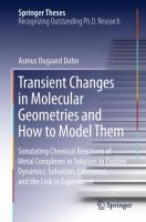 Transient Changes in Molecular Geometries and How to Model Them [electronic resource] : Simulating Chemical Reactions of Metal Complexes in Solution to Explore Dynamics, Solvation,             Coherence, and the Link to Experiment
