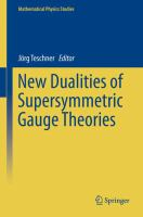 New Dualities of Supersymmetric Gauge Theories [electronic resource]