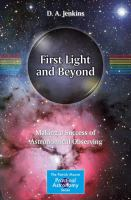 First Light and Beyond [electronic resource] : Making a Success of Astronomical Observing