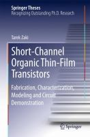 Short-Channel Organic Thin-Film Transistors [electronic resource] : Fabrication, Characterization, Modeling and Circuit Demonstration