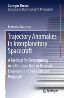 Trajectory Anomalies in Interplanetary Spacecraft [electronic resource] : A Method for Determining Accelerations Due to Thermal Emissions and New Mission Proposals