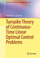 Turnpike Theory of Continuous-Time Linear Optimal Control Problems [electronic resource]