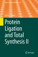 Protein Ligation and Total Synthesis II [electronic resource]