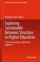 Exploring Sustainable Behavior Structure in Higher Education [electronic resource] : A Socio-Psychology Confirmatory Approach