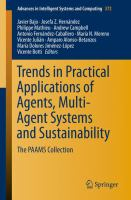 Trends in practical applications of agents, multi-agent systems and sustainability [electronic resource] : the PAAMS collection