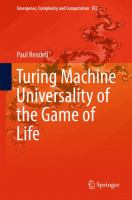 Turing Machine Universality of the Game of Life [electronic resource]