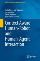 Context Aware Human-Robot and Human-Agent Interaction [electronic resource]