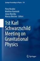 1st Karl Schwarzschild Meeting on Gravitational Physics [electronic resource]