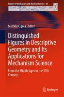 Distinguished Figures in Descriptive Geometry and Its Applications for Mechanism Science [electronic resource] : From the Middle Ages to the 17th Century