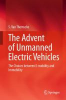 The Advent of Unmanned Electric Vehicles [electronic resource] : The Choices between E-mobility and Immobility