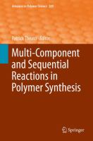 Multi-Component and Sequential Reactions in Polymer Synthesis [electronic resource]
