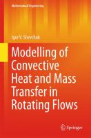 Modelling of Convective Heat and Mass Transfer in Rotating Flows [electronic resource]