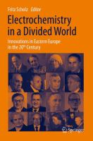 Electrochemistry in a Divided World [electronic resource] : Innovations in Eastern Europe in the 20th Century