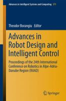 Advances in Robot Design and Intelligent Control [electronic resource] : Proceedings of the 24th International Conference on Robotics in Alpe-Adria-Danube Region (RAAD)