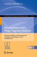 HCI International 2015 - Posters? Extended Abstracts [electronic resource] : International Conference, HCI International 2015, Los Angeles, CA, USA, August 2-7, 2015. Proceedings,             Part I
