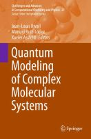 Quantum Modeling of Complex Molecular Systems [electronic resource]