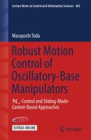Robust Motion Control of Oscillatory-Base Manipulators [electronic resource] : H?-Control and Sliding-Mode-Control-Based Approaches