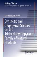 Synthetic and Biophysical Studies on the Tridachiahydropyrone Family of Natural Products [electronic resource]